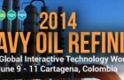 2014 Heavy Oil Refining Praxis Global Interactive Technology Workshop