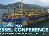 7th FPSO Vessel Conference 2015