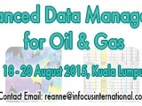 Advanced Data Management for Oil and Gas 2015