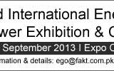 Pakistan International Energy, Gas, Oil & Power Exhibition & Conference (EGO Pakistan) 2013