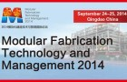 Modular Fabrication Technology and Management 2014 (MFTM 2014)