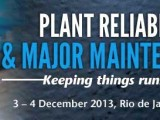 Plant Reliability and Major Maintenance 2013