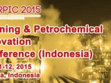 Refining and Petrochemical Innovation Conference (Indonesia) – RPIC2015