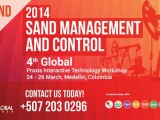 Sand Management & Control 4th Global Praxis Interactive Technology Workshop 2014