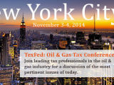 TexFed NYC: Oil & Gas Tax Conference 2014