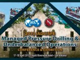 IADC/SPE Managed Pressure Drilling and Underbalanced Operations Conference and Exhibition 2013